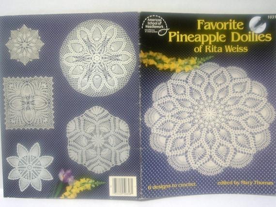"Vintage Crochet Book ""Favorite Pineapple Doilies of Rita Weiss"" 1984"
