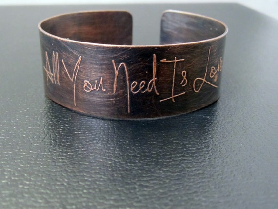 All You Need is Love copper etched cuff bracelet