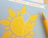 Birthday Card - Happy Birthday Sunshine Greeting Card by Oh Geez Design