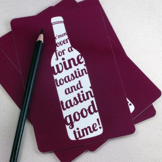 Wine Tasting Invitations  - Postcard Invites - Hostess Gift - Wine Toastin & Tastin Good Time Set of 10