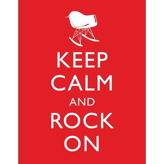 Keep Calm and Rock On Rocker - White on Red - 8x10 Print