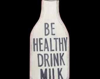 Milk, Be Healthy Drink Milk
