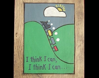 Trains, I think I can, I think I can, Wooden Painting