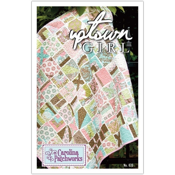 Quilt Pattern Uptown Girl : SALE No. 020 Uptown Girl Quilt Pattern
