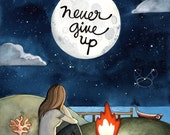 Motivational art, Never give up - Positive and inspirational quote art print for encouragement