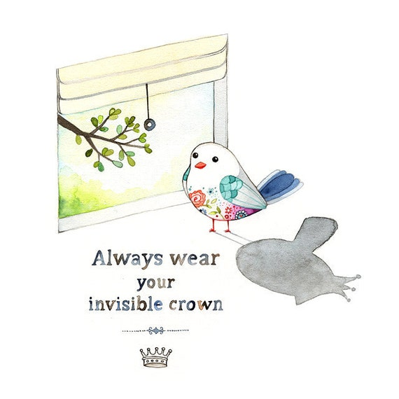 Inspirational art, Inspiring quote, Always wear your invisible crown, positive self esteem quote, Archival Giclee print