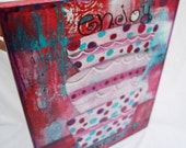 Enjoy Life Cake bakery  Acrylic Mixed Media Painting by Jodi Ohl in magenta teal purple red white and blac