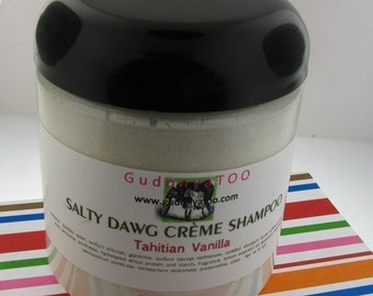 Pick Your Scent-Gudonya Salty DAWG Cream Shampoo (tm) -- vegan --- New 8oz Jar