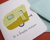 To a happy camper... single greeting card