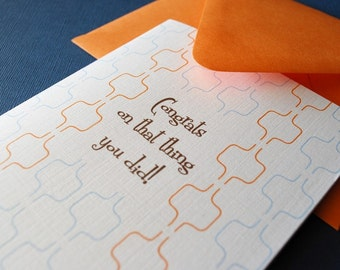 Congrats on that thing you did- single greeting card