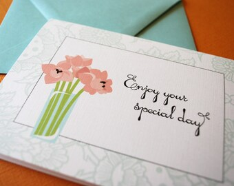 Enjoy your Special Day- single card