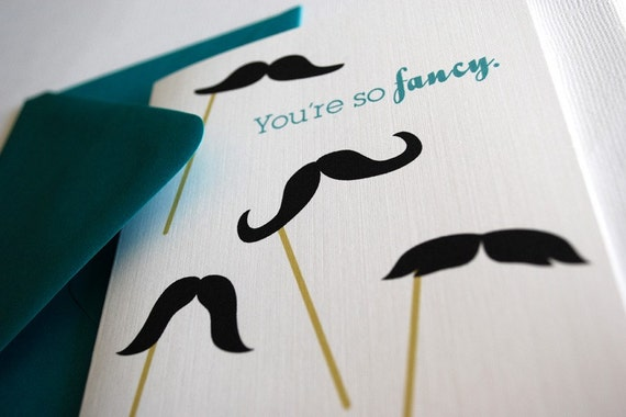 You're So Fancy- single greeting card