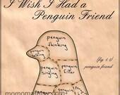 I wish i had a penguin friend large print