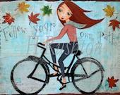 Bike Art, Bicycle Art, Motivational Quote,Wall Art, Fall Home Decor, Mixed Media Art, Autumn Art Print Sizes 5x7 or 8x10