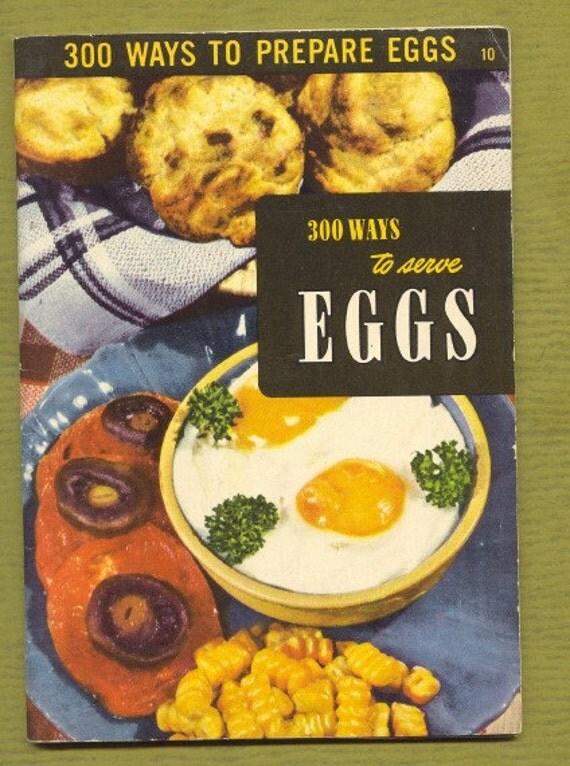 vintage 1950 eggs cookbook  vintage kitchen 300 ways to prepare eggs
