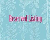 Reserved Custom Listing for Caron