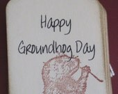 Happy Groundhog Day Gift Tags Set of 8 - Judyscrafts