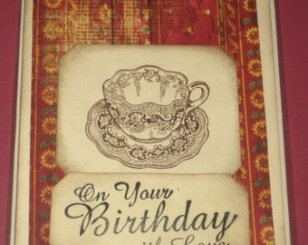On Your Birthday With Love with Antique Cup and Saucer Greeting Card Handmade