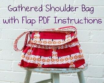 Bag Pattern PDF Instructions, Gathered Shoulder Bag,  EASY