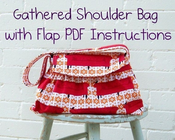 Bag Pattern PDF Instructions, Gathered Shoulder Bag,  EASY