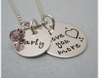 I Love You More Necklace - Personalized Necklace - Love You More - Name Birthstone Necklace - Sterling Silver Hand Stamped Jewelry
