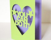 You Can Do It Hand Cut Greetings Card