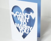 Can't Wait To Marry You Hand Cut Wedding Card Papercut Greeting