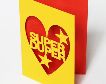 Hand Cut Celebration Greetings Card - Super Duper - One In Stock Or Choose Colour