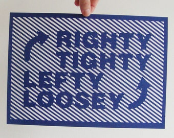 Hand Cut Intricate Stripes Papercut Poster - Righty Tighty Lefty Loosey