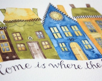 Home is Where the Heart Is (print)