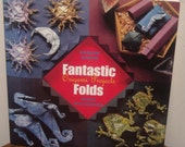 Fantastic Folds Origami Projects Paperback