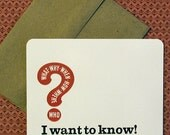 Set of Four Letterpress Cards and Envelopes - I Want To Know