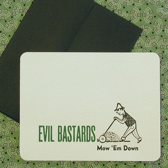Set of Four Letterpress Cards and Envelopes - Evil Bastards - Mow Em Down