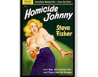 HOMICIDE JOHNNY - Pulp Fridge Magnet