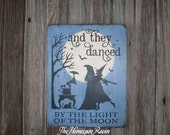 And They Danced By The Light Of The Moon Primitive Handpainted Witch Wizard Halloween Wood Sign Plaque