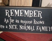 Nice Normal Family Handpainted Primitive Wood Sign Wall Hanging plaque BRAND NEW DESIGN
