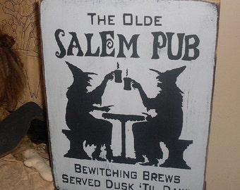 The Olde Salem Pub Handpainted Primitive Wood Sign Witch Wicca Bar BRAND NEW DESIGN 2009