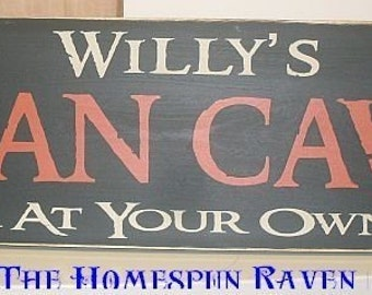 Personalized Man Cave Large Primitive Handpainted Wood Sign Plaque Enter At Your Own Risk CYO