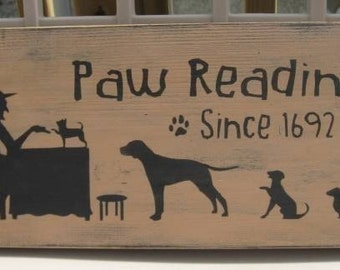 Paw Readings Witch Primitive  Handpainted Wood Sign Wall Hanging Plaque Home Decor Halloween Dogs Puppies Wicca WICCAN Decor