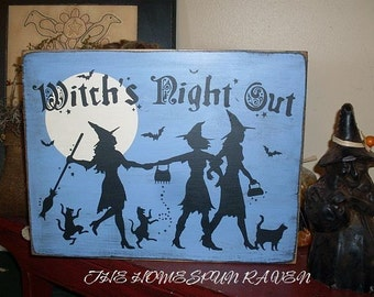 Witchs Night Out Primitive Handpainted Wood Sign Halloween Wicca Plaque BRAND NEW DESIGN
