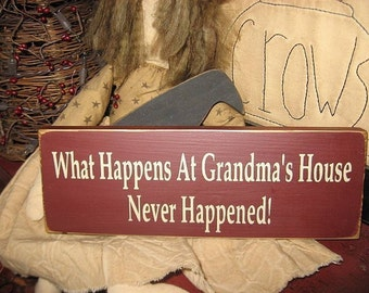 What Happens At Grandmas House Never Happened Handpainted Mini Wood SIgn Shelf Sitter Tuck