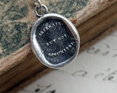 Wax Seal Necklace -Separate but not Disunited- Antique Wax Seal Jewelry in fine silver