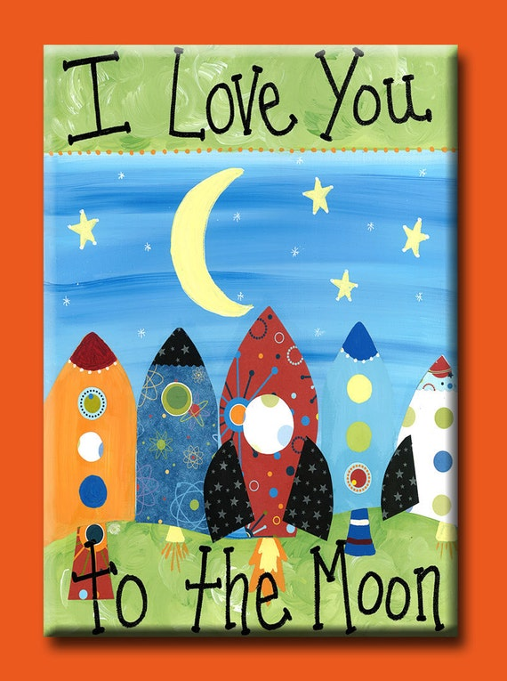 Love you to the Moon - Rockets - ART MAGNET