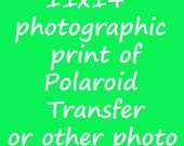 11x14 Inch Print - Free Shipping - Any Polaroid Transfer as an 11x14 Inch Photo Print (No Mat)