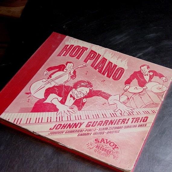 Hot Piano - Gate Fold Record Sleeve - 1944 Johnny Guarnieri - Ephemera