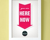 You Are Here Now Poster - large size - Hot Pink Arrow Map Science Star Home Decor Wall Art Print Large Graphic Poster