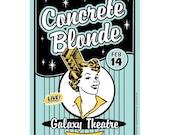 Rertro 50s style Concrete Blonde hair dye 11x17 silkscreen Concert Poster. California gigposter screenprint.