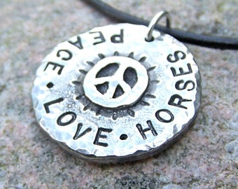 Peace Love Horses Pendant, Rustic Jewelry gift for her, Horse Necklace, Hand Stamped, Hammered, hand cast pewter pendant, leather cord