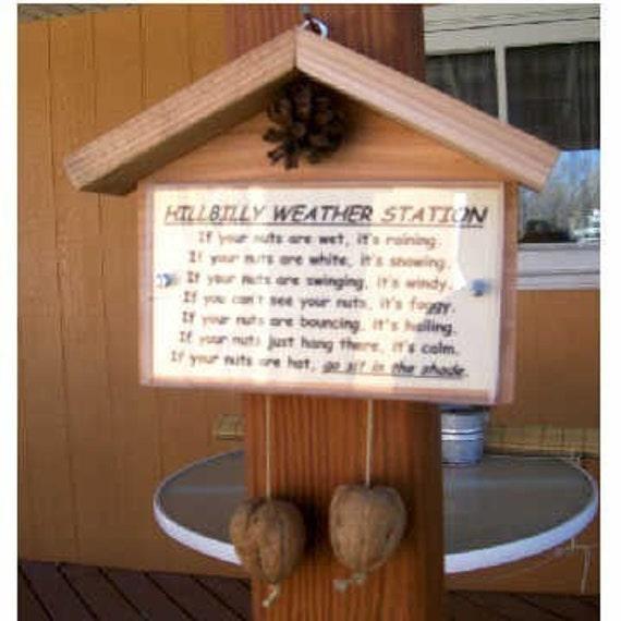 Hillbilly weather station novelty gag gift (custom title available)