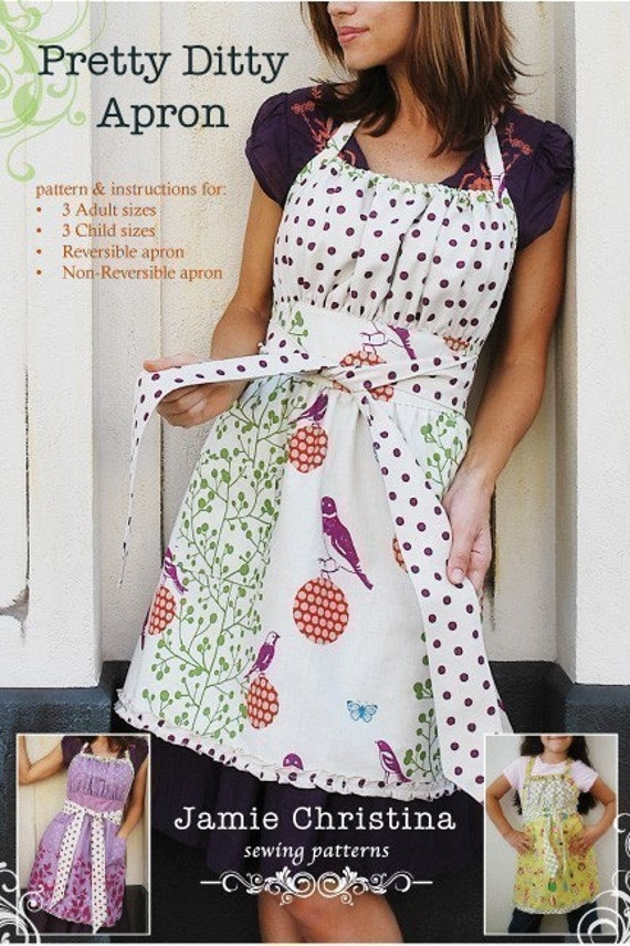 Pretty Ditty Apron pattern - Reversible, Non-reversible, 3 Adult sizes, and 3 child sizes